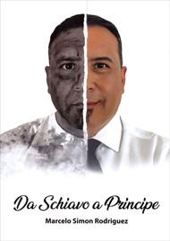 Da schiavo a principe