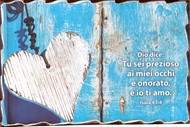 Quadretto in legno lavorato a mano Isaia 43:4