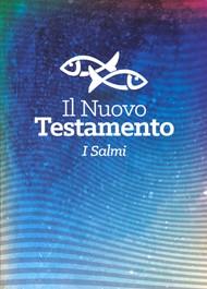 """Il Nuovo Testamento e i Salmi """"Pesci"""""""