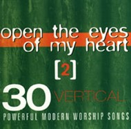Open the Eyes of My Heart Vol 2