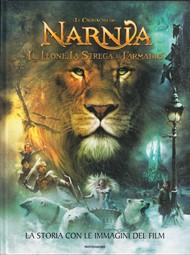 Le cronache di Narnia - Il Leone, La strega e L'armadio - La storia con le immagini del film