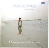 Melodie di pace vol. 1 In Te mi rifugio - Brani strumentali di lode e adorazione