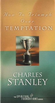 How to triumph over temptation