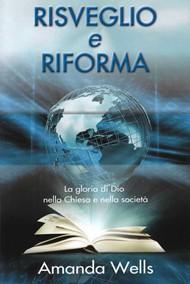 Risveglio e riforma - La gloria di Dio nella chiesa e nella società