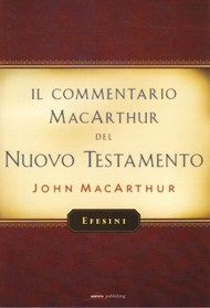 Efesini - Commentario di John MacArthur