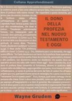 Il dono della profezia nel Nuovo Testamento e oggi (Brossura)