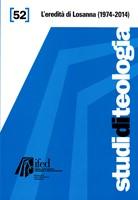 L'eredità di Losanna 1974-2014 (Studi di teologia n° 52)