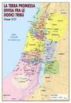 La terra Promessa divisa fra le 12 tribù d'Israele - Carta Geografica (Pieghevole)