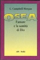 Osea - L'amore e la santità di Dio