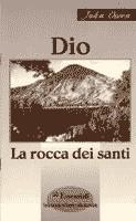 Dio la rocca dei santi