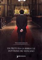 Un prete fra la Bibbia e le dottrine del Vaticano