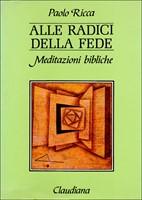 Alle radici della fede (Copertina rigida)