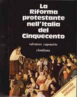 La riforma protestante nell'Italia del '500