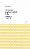 Elementi fondamentali della teologia biblica