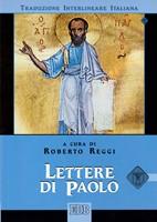 Lettere di Paolo (Traduzione Interlineare Greco-Italiano) (Brossura)
