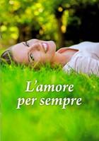L'amore per sempre - Libretto con frasi sull'amore