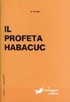 Il profeta Habacuc