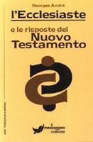 L'Ecclesiaste e le risposte del Nuovo Testamento