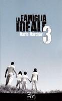 La famiglia ideale 3