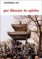 Per liberare lo Spirito