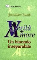 Verità + amore - Un binomio inseparabile