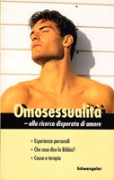 Omosessualità: alla ricerca disperata di amore