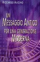 Un messaggio antico per una generazione moderna
