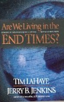 Are we living in the end times? - Current events foretold in Scripture... and what they mean