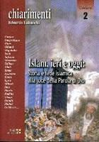 Islam, ieri e oggi: storia e fede Islamica alla luce della Parola di Dio