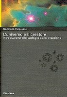 L'universo e il Creatore: Introduzione alla teologia della creazione (Brossura)