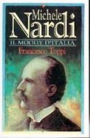 Michele Nardi: il Moody d'Italia