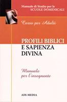 Profili biblici e sapienza divina - Manuale per l'insegnante (Brossura)