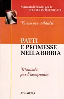 Patti e promesse nella Bibbia - Manuale per l'insegnante (Brossura)