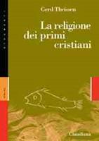 La religione dei primi Cristiani (Brossura)