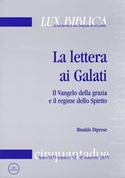 La lettera ai Galati Lux Biblica - n° 52