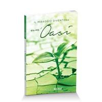 Il miraggio diventerà un'oasi