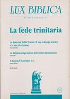 La fede trinitaria - Lux Biblica n° 29 (Brossura)