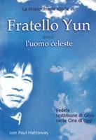 Fratello Yun detto l'uomo celeste
