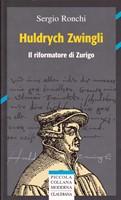 Huldrych Zwingli (Brossura)