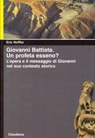 Giovanni Battista - Un profeta esseno? (Brossura)