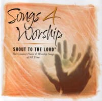 Songs 4 Worship - Shout to the Lord