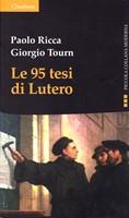 Le 95 tesi di Lutero Nuova Edizione (Brossura)