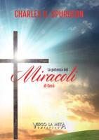 La potenza dei miracoli di Gesù
