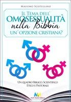Il tema dell'omosessualità nella Bibbia. Un'opzione cristiana?