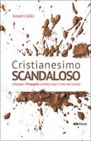 Cristianesimo scandaloso