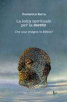La lotta spirituale per la mente