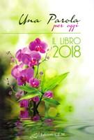 Una Parola per oggi - Il libro 2018