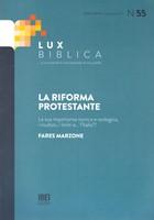 Lux Biblica n° 55 - La Riforma protestante