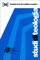 Contributi ad un'etica pubblica evangelica (Studi di teologia n°58) (Brossura)