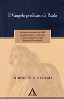Il Vangelo predicato da Paolo (Brossura)